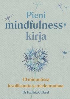 Pieni mindfulness kirja
