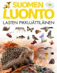 Suomen luonto: Lasten pikkujättiläinen