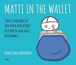Matti in the Wallet  Finnish Nightmares 3