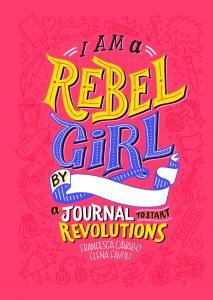 Minä, kapinallinen tyttö (täytettävä kirja) : Vallankumoustyökirja