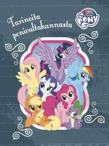 My Little Pony Tarinoita ponivaltakunnasta