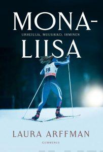Mona-Liisa – Urheilija, muusikko, ihminen