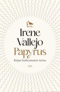 Papyrus – Kirjan katkeamaton tarina