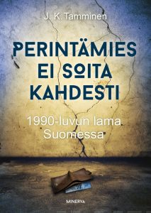 Perintämies ei soita kahdesti – 1990-luvun lama Suomessa