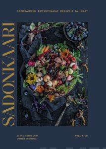 Sadonkaari – Satokauden kutsuvimmat reseptit ja ideat