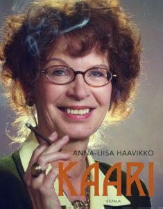 Kaari – Kirjailija Kaari Utrion elämä