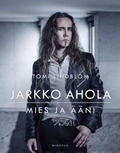 Jarkko Ahola – Mies ja ääni